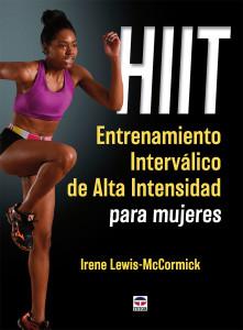 HIIT. Entrenamiento Interválico de Alta Intensidad para Mujeres. Ediciones Tutor